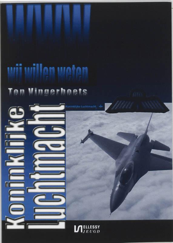 Wij willen weten Koninklijke Luchtmacht