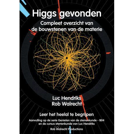 Higgs gevonden. Compleet overzicht van de bouwstenen van de materie