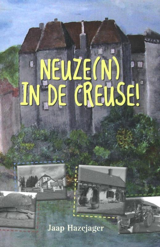 Neuze(n) in de Creuse !