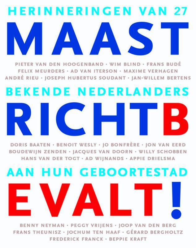 Maastricht Bevalt !