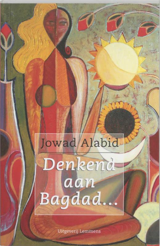 Denkend aan Bagdad...
