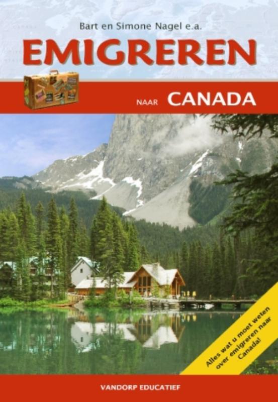 Emigreren naar Canada - Editie 2009-2010