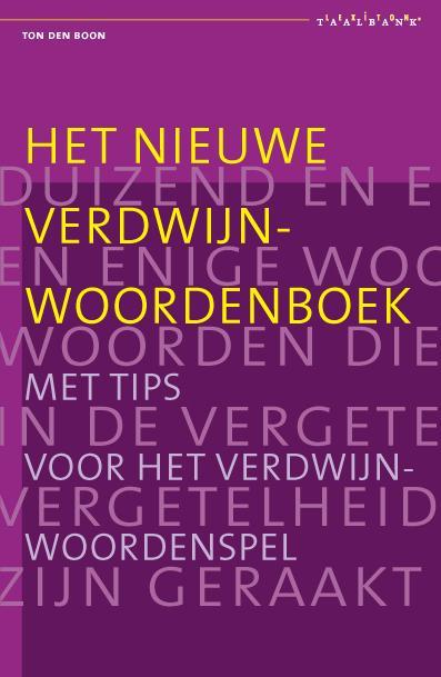Het nieuwe verdwijnwoordenboek