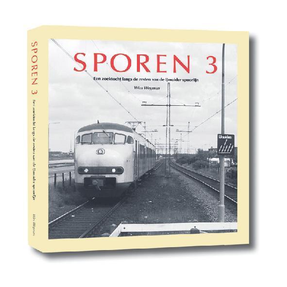 SPOREN 3 - Zoektocht langs de resten van de IJmuider spoorlijn