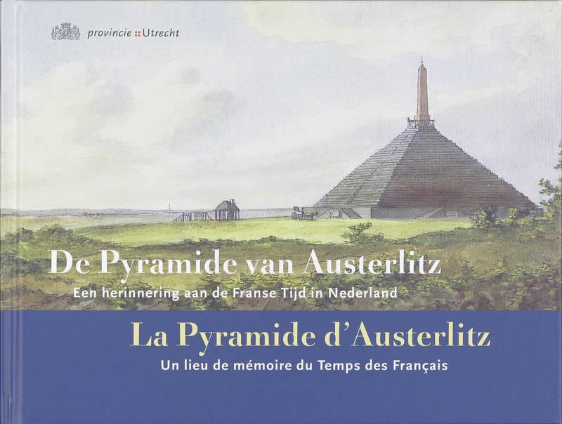 De Pyramide van Austerlitz = La Pyramide d'Austerlitz
