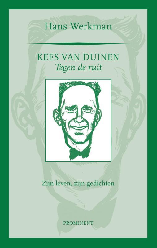 Prominent-reeks Kees van Duinen, tegen de ruit