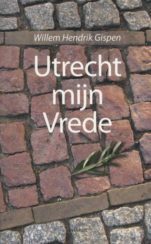 Utrecht mijn vrede