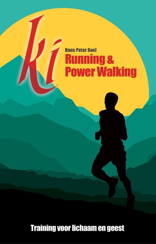 Ki Running & Power Walking