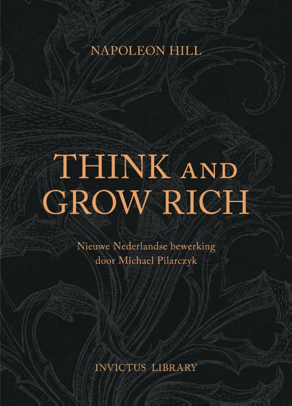 Invictus Library: Think and Grow Rich