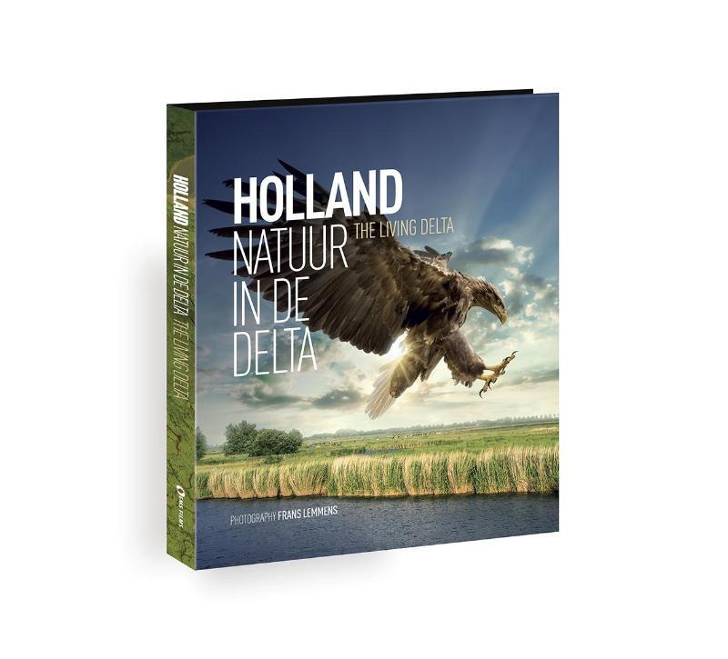 Holland, the living delta/Holland, natuur in de delta