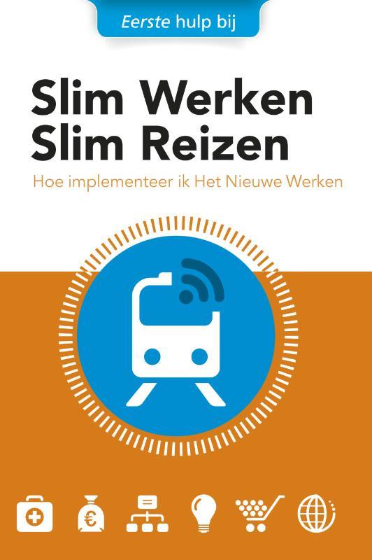 Slim Werken Slim Reizen