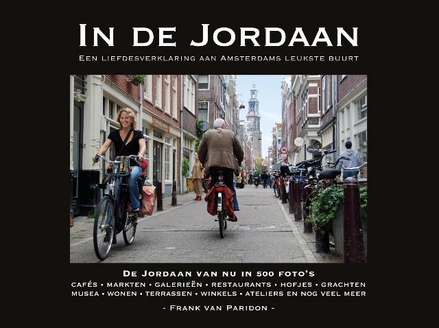 In de Jordaan, een liefdesverklaring aan de leukste buurt van Amsterdam in 500 foto's