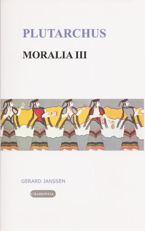 Moralia III Vrouwen, liefde en dood