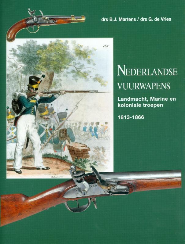 Nederlandse vuurwapens  Landmacht, Marine en koloniale troepen 1813-1866