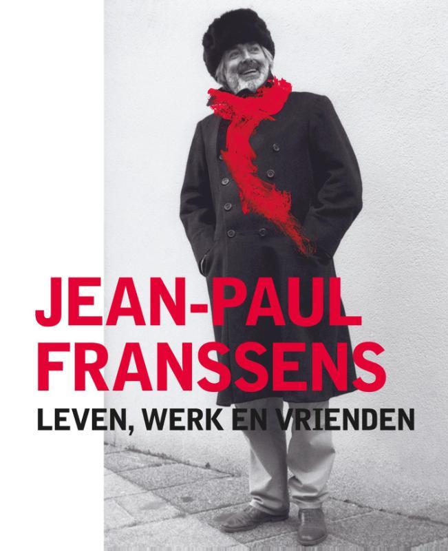 Jean-Paul Franssens - Leven, werk en vrienden
