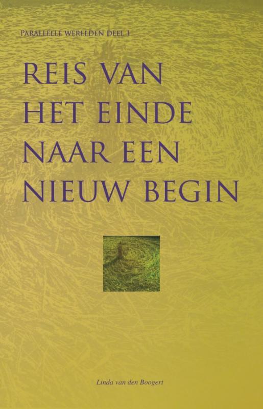 Reis van het einde naar een nieuw begin