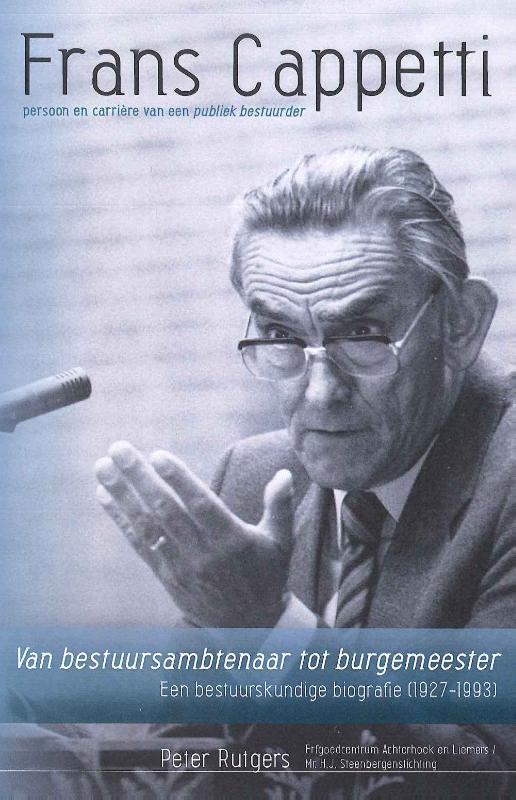 Frans Cappetti: persoon en carriere van een publiek bestuurder