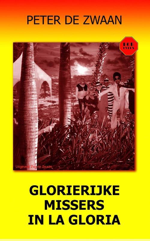 Bob Evers deel 53   Glorierijke missers in La Gloria   Peter de Zwaan   ISBN 9789082052336