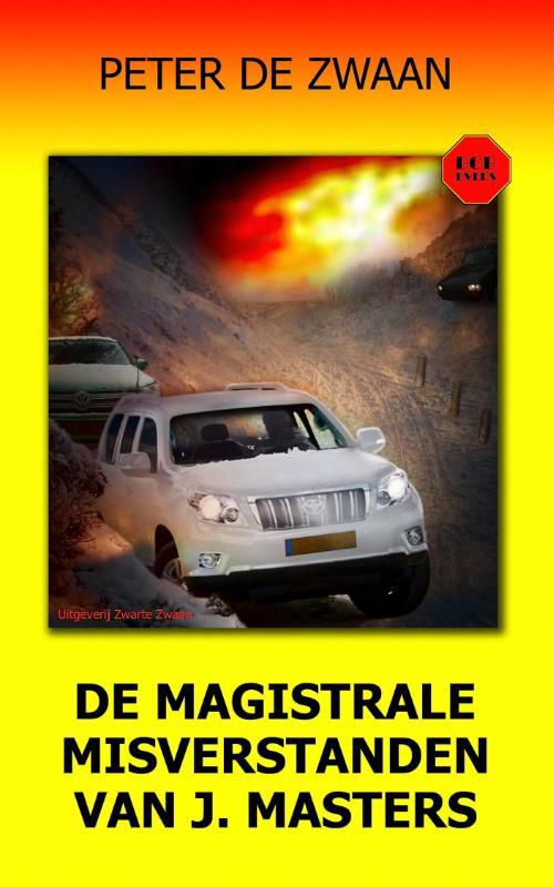 deel 58 De magistrale misverstanden van J. Masters ISBN 9789082052381