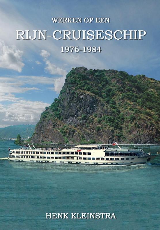 Wrken op een Rijn cruise schip 1976-1984