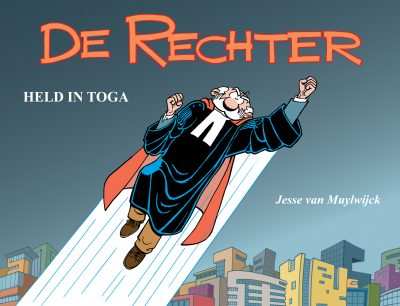 De Rechter: Held in Toga