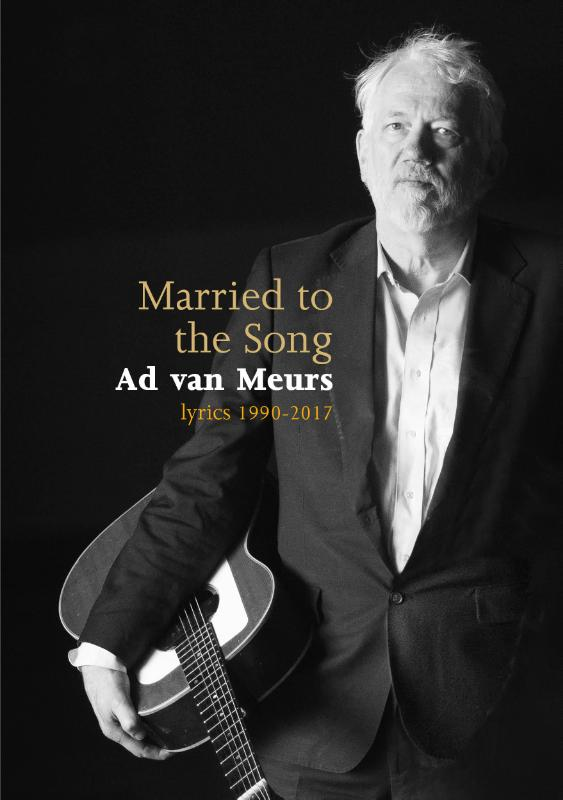 Married to the Song Ad van Meurs