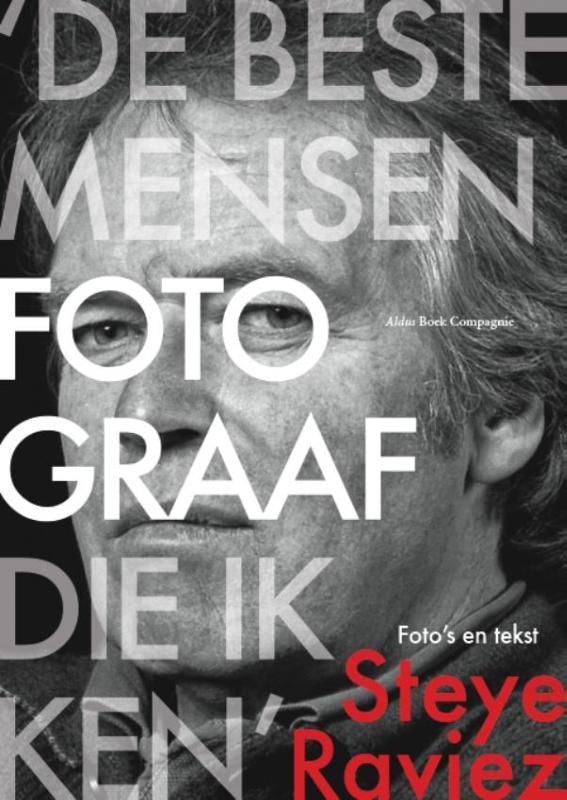 'De beste mensenfotograaf die ik ken'