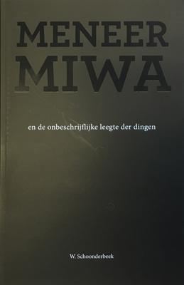 Meneer Miwa en de onbeschrijfelijke leegte der dingen