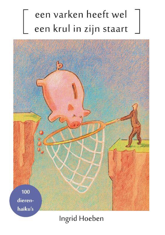 Een varken heeft wel een krul in zijn staart