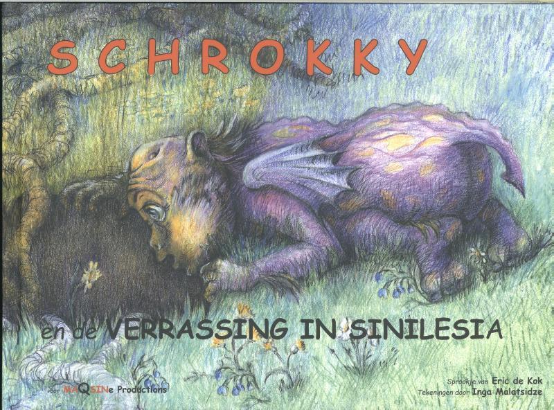 Schrokky Schrokky en de verrassing in Sinilesia De verrassing in Sinilesia
