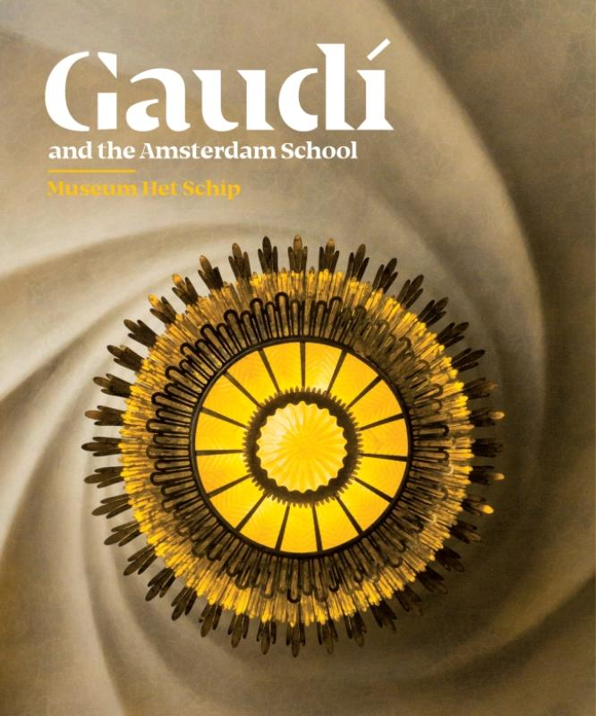 Gaudí and the Amsterdam School