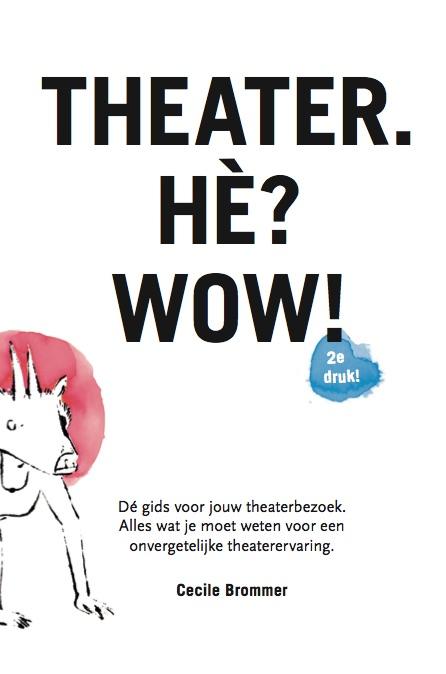 Theater. Hè? Wow!