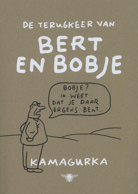 De terugkeer van Bert en Bobje
