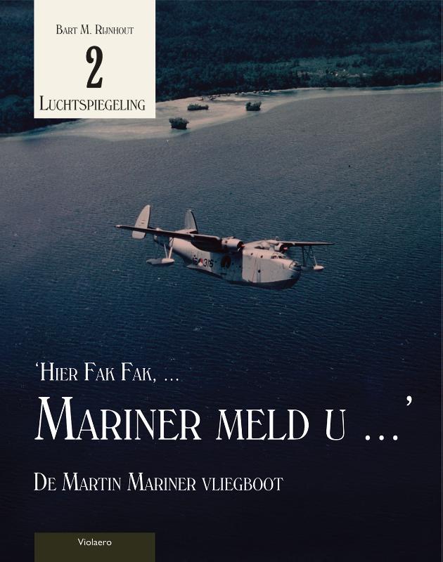 Luchtspiegeling 'Hier Fak Fak, ... Mariner meld u ...'