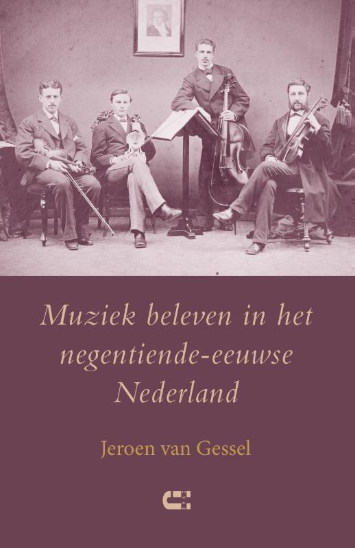Muziek beleven in het negentiende-eeuwse Nederland