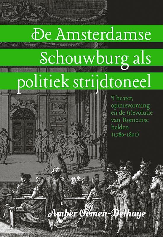 De Amsterdamse Schouwburg als politiek strijdtoneel