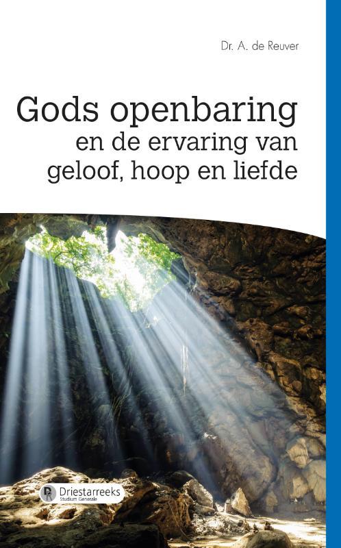 Gods openbaring en de ervaring van geloof, hoop en liefde