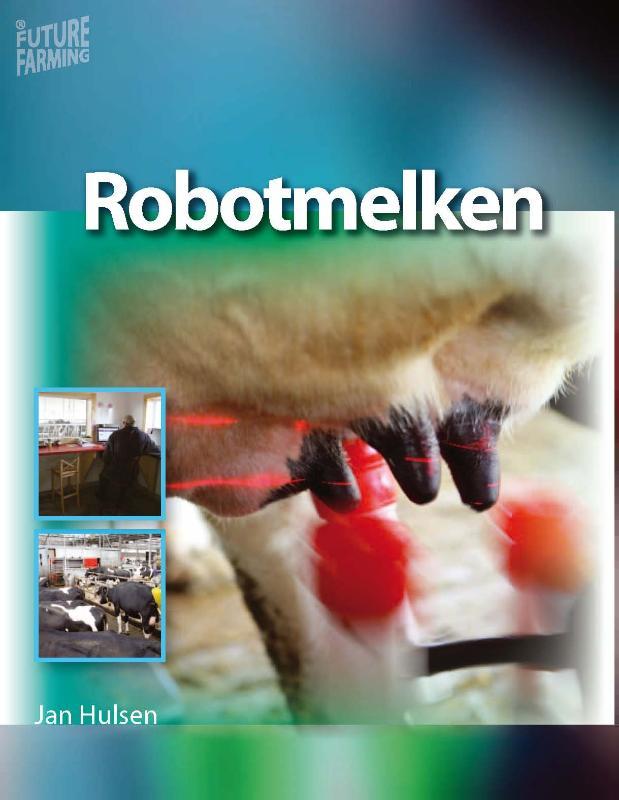 Future farming Robotmelken