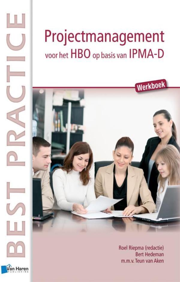 Projectmanagement op basis van IPMA-D Werkboek