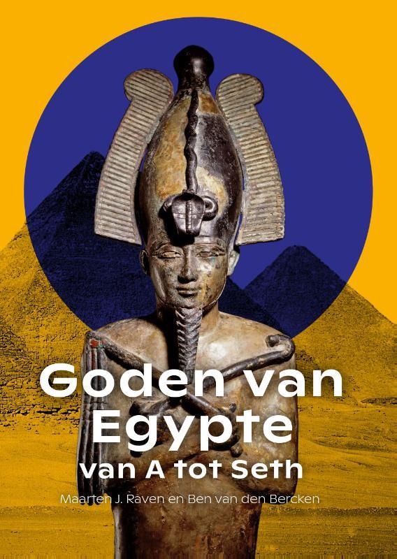 Goden van Egypte, van A tot Seth