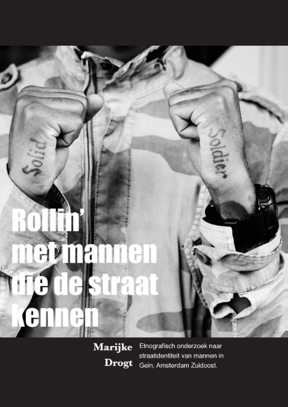 Rollin' met mannen die de straat kennen