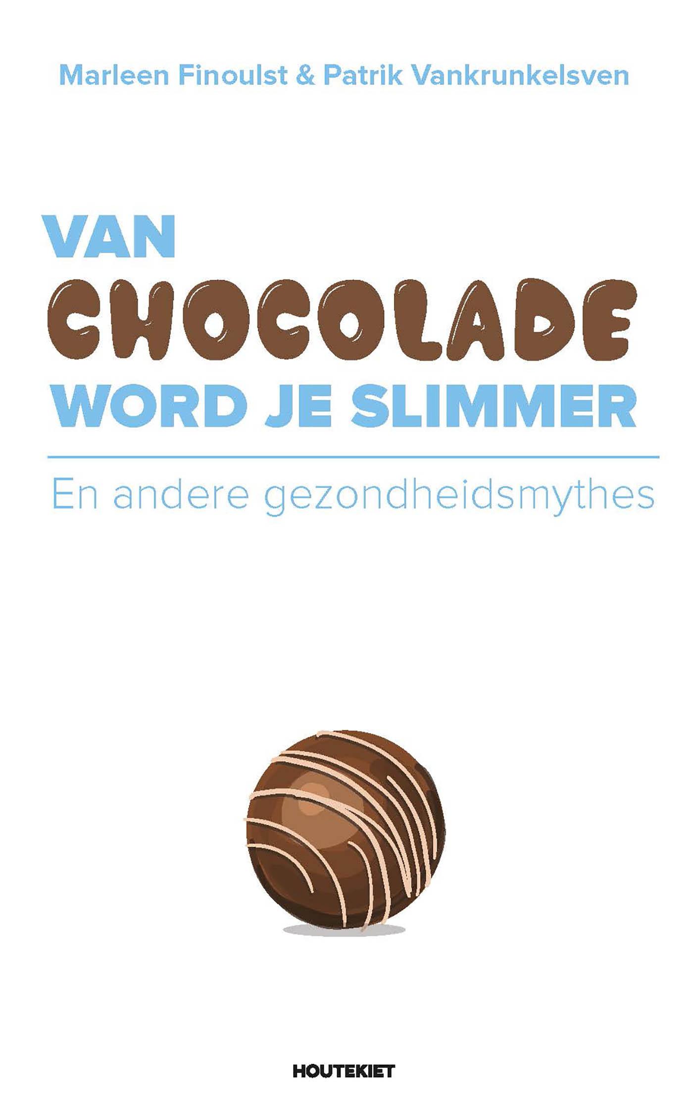 Van chocolade word je slimmer