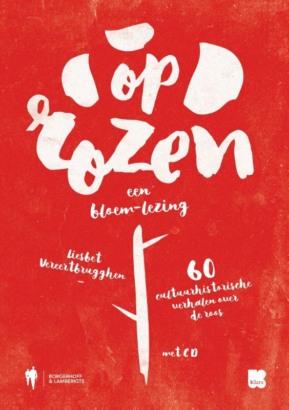 Op Rozen. Een Bloem-Lezing (+CD)