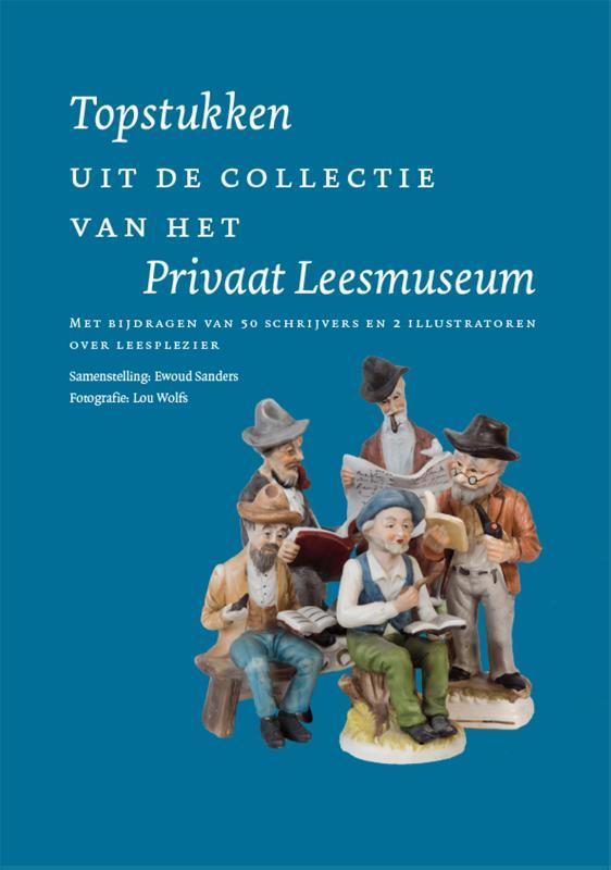 Topstukken uit de collectie van het Privaat Leesmuseum