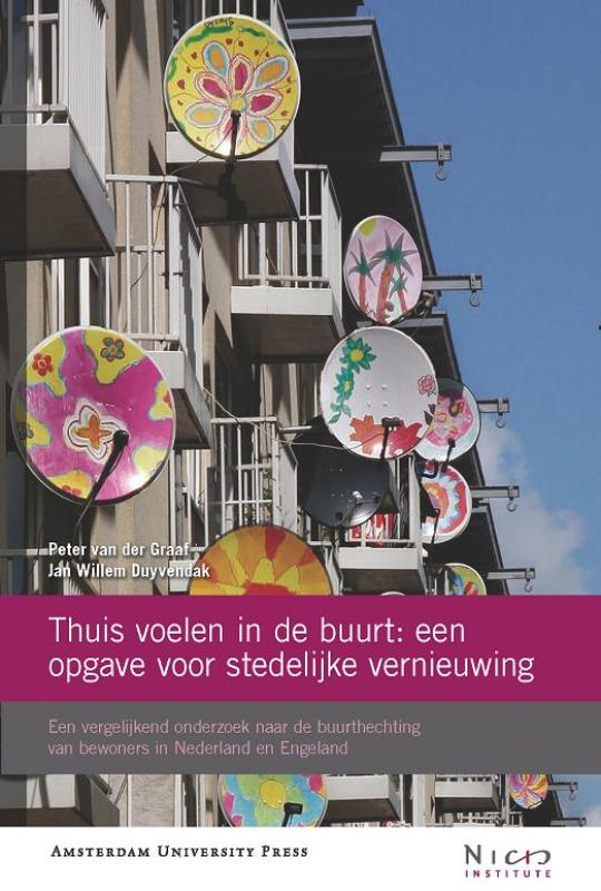NICIS Thuis voelen in de buurt: een opgave voor stedelijke vernieuwing