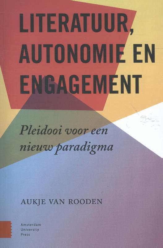 Literatuur, engagement en autonomie