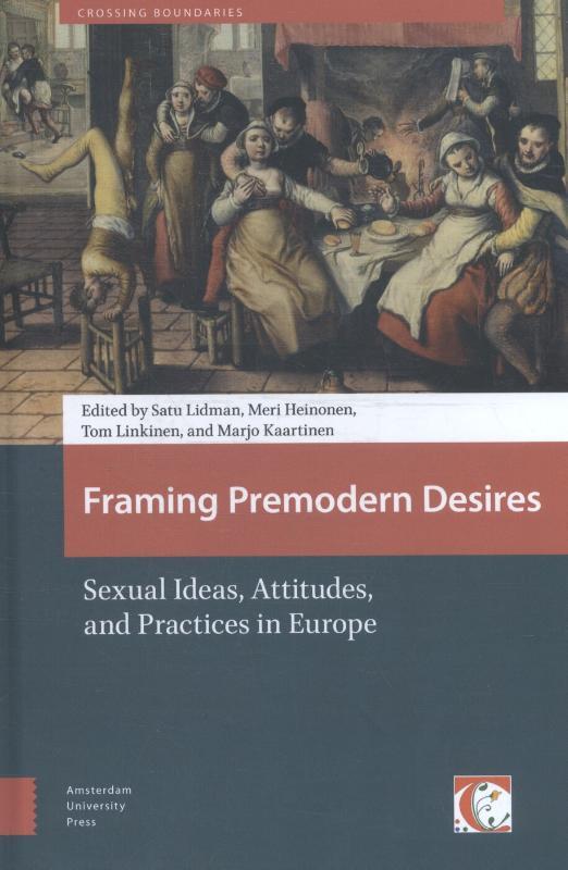 Framing premodern desires