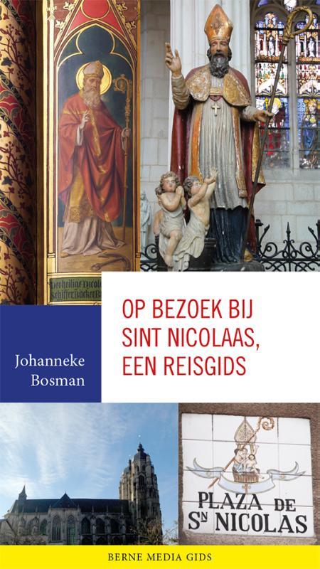 Op bezoek bij Sint Nicolaas, een reisgids