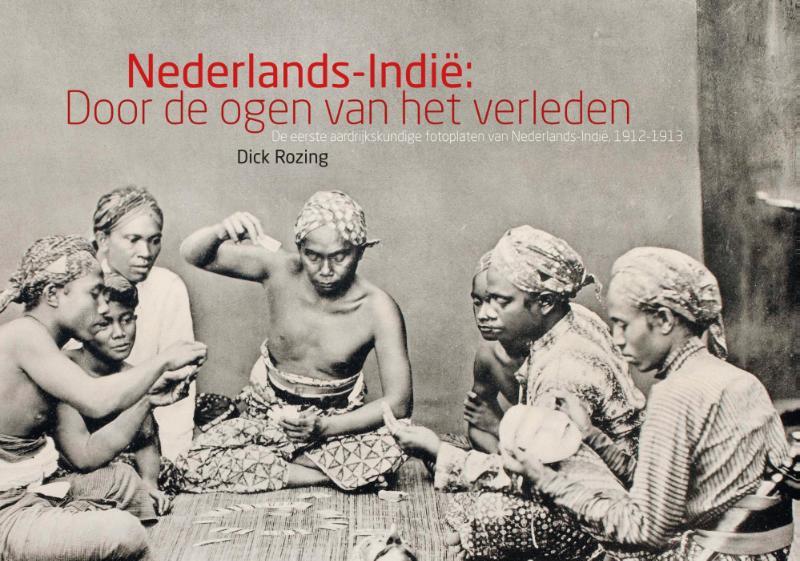 Nederlands-Indie door de ogen van het verleden