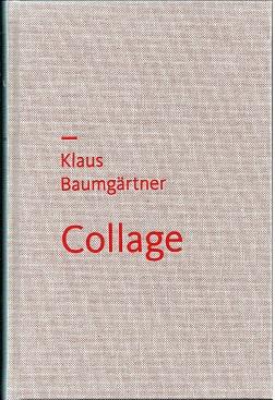 Collage Klaus Baumgartner